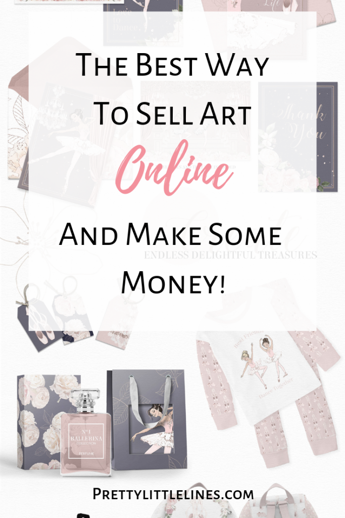 Best Way To Sell Art Online And Make Some Money Pretty Little Lines